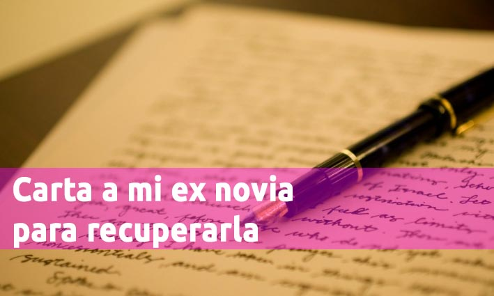 Carta Para Recuperar A Tu Ex Novia Con Ejemplos