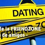 Salir de la Friendzone