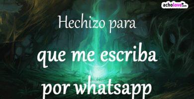 Hechizo Para Que Me Escriba Por Whatsapp
