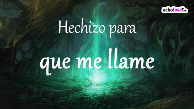 Hechizo Para Que Me Llame