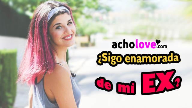 Sigo Enamorada De Mi EX