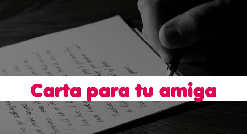Carta Para Tu Amiga